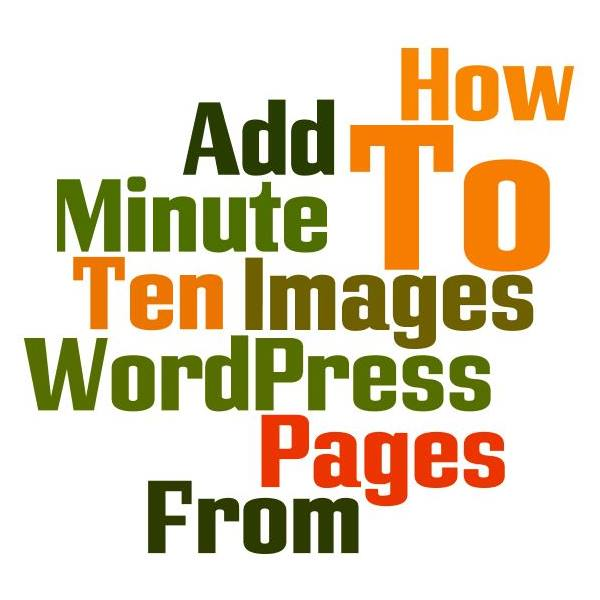 Ten Minute Pages - Inserting Images